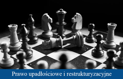 Prawo upadłościowe i restrukturyzacyjne